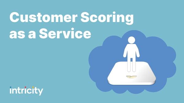 Customer Scoring Service Thumbnail