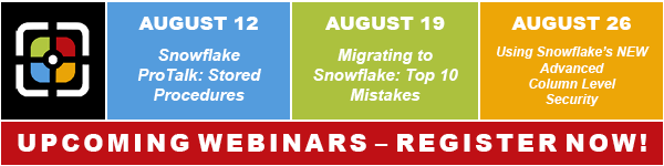 AUGUST WEBINARS – ALL FOCUSED ON SNOWFLAKE