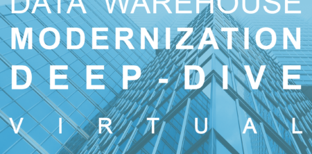 Data Warehouse Modernization Deep-Dive: A Virtual Workshop - INTRICITY