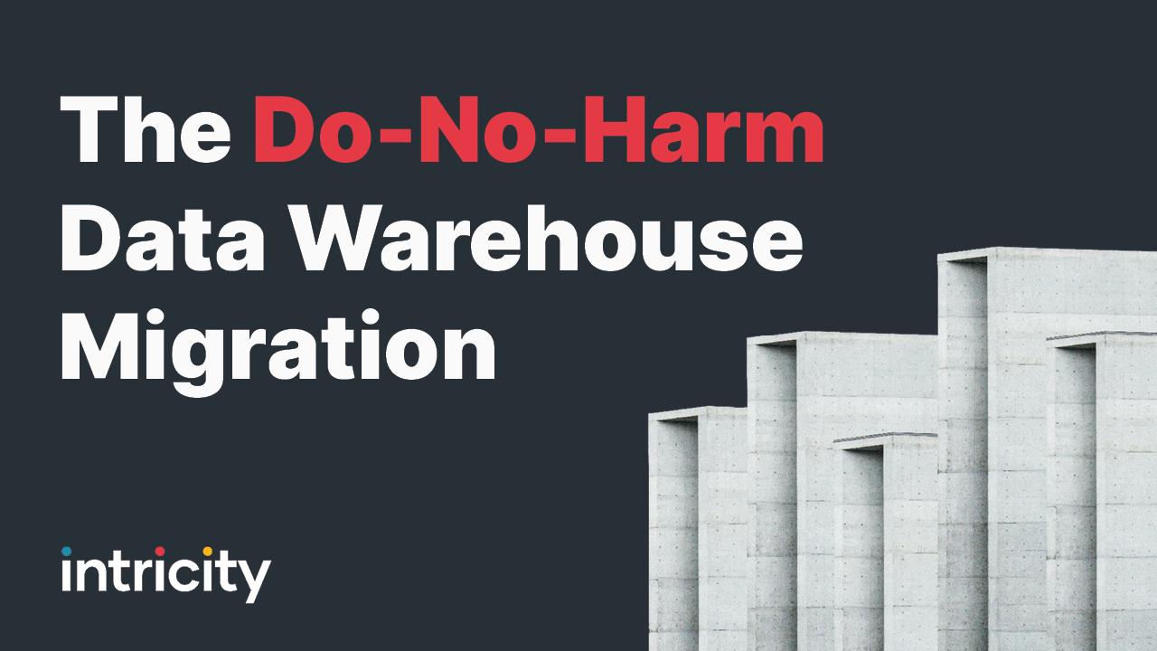 The Do-No-Harm DW Migration