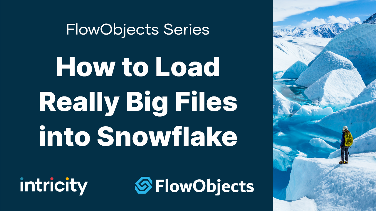 Flow Objects Data Loader Really Big Files