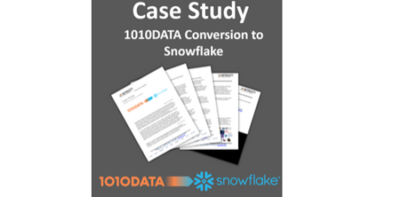Case Study: 1010DATA Conversion to Snowflake - INTRICITY