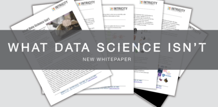 What Data Science Isn't - INTRICITY
