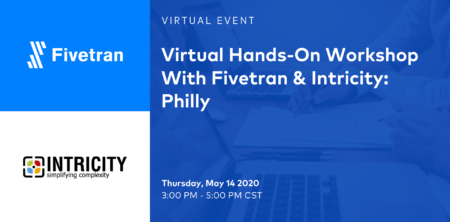 Fivetran + INTRICITY Philly Webinar: Modernize Your Data Stack - INTRICITY